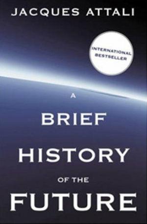 Brief_history_of_the_future-Attali